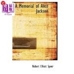 【中商海外直订】A Memorial of Alice Jackson