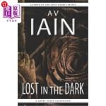 【中商海外直订】Lost in the Dark: A Short Story Collection