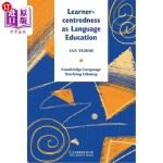 【中商海外直订】Learner-Centredness as Language Education