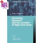 【中商海外直订】Clustering Dynamics and the Location of High-Tech-F
