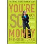 You're So Money Farnoosh Torabi(法诺什・托拉比) Three Rivers Press