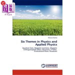 【中商海外直订】Six Themes in Physics and Applied Physics