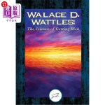 【中商海外直订】Wallace D. Wattles: The Science of Getting Rich (Da