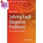 【中商海外直订】Solving Fault Diagnosis Problems: Linear Synthesis