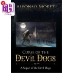 【中商海外直订】Curse of the Devil Dogs: A Sequel of the Devil Dogs