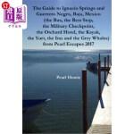 【中商海外直订】The Guide to Ignacio Springs and Guerrero Negro, Ba