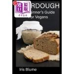 【中商海外直订】Sourdough: A Beginner's Guide for Vegans