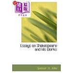 【中商海外直订】Essays on Shakespeare and His Works