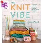 【中商海外直订】Knit Vibe: A Knitter's Guide to Life, Creativity, a
