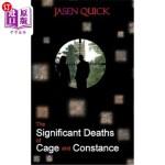 【中商海外直订】The Significant Deaths of Cage and Constance