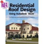 【中商海外直订】Residential Roof Design Using Autodesk(R) Revit(R):