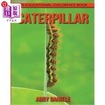 【中商海外直订】Caterpillar! An Educational Children's Book about C