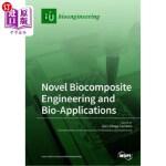 【中商海外直订】Novel Biocomposite Engineering and Bio-Applications