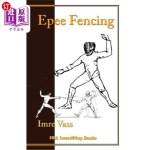 【中商海外直订】Epee Fencing: A Complete System