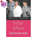 【中商海外直订】Killer Mom: Darlie Routier