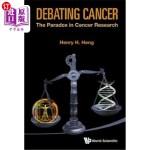 【中商海外直订】Debating Cancer: The Paradox in Cancer Research