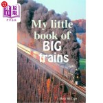 【中商海外直订】My Little Book of Big Trains