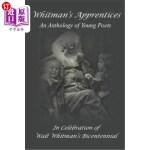 【中商海外直订】Whitman's Apprentices: An Anthology of Young Poets