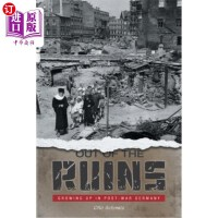 【中商海外直订】Out of the Ruins: Growing Up in Post-War Germany