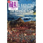 【中商海外直订】The Sword of Islam and Other Tales of Adventure
