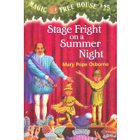 Magic Tree House #25: Stage Fright on a Summer Night 神奇树屋系列