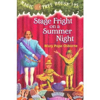 Magic Tree House #25: Stage Fright on a Summer Night 神奇树屋系列25:仲夏夜惊梦 9780375806117