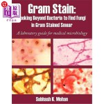 【中商海外直订】Gram Stain: Looking Beyond Bacteria to Find Fungi i