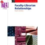 【中商海外直订】Faculty-Librarian Relationships
