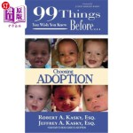 【中商海外直订】99 Things You Wish You Knew Before Choosing Adoptio