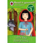 Ladybird:Little Red Riding Hood(Read It Yourself-Level 2) 小瓢虫分级读物:《小红帽》 (阅读级别:2)ISBN 9781409303954