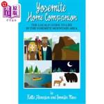 【中商海外直订】Yosemite Home Companion: The Locals' Guide to Life