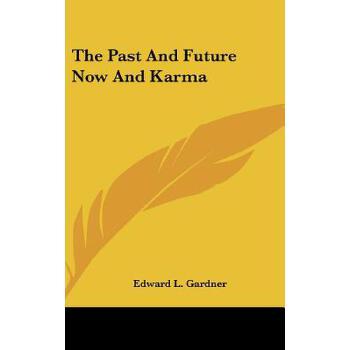 【预订】The Past and Future Now and Karma 预订商品,需要1-3个月发货,非质量问题不接受退换货。
