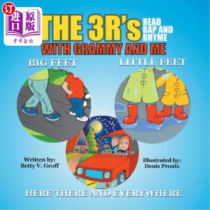 【中商海外直订】The 3 R's - Read Rap and Rhyme with Grammy and Me: Big Feet Little Feet and Here There an... 海外发货,付款后预计2-4周到货