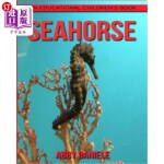 【中商海外直订】SeaHorse! An Educational Children's Book about SeaH