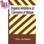 【中商海外直订】Organic Inhibitors of Corrosion of Metals