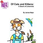 【中商海外直订】Of Cats and Kittens: A Book of Limericks