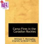 【中商海外直订】Camp-Fires in the Canadian Rockies