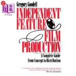 【中商海外直订】Independent Feature Film Production: A Complete Gui