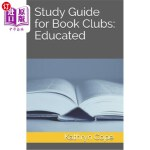 【中商海外直订】Study Guide for Book Clubs: Educated