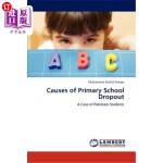 【中商海外直订】Causes of Primary School Dropout