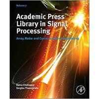 【预订】Academic Press Library in Signal Processing, Volume 7 97
