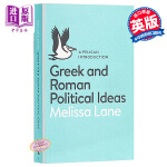 【中商原版】希腊和罗马的政治思想 英文原版 Greek and Roman Political Ideas / Mel