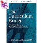 【中商海外直订】The Curriculum Bridge: From Standards to Actual Cla