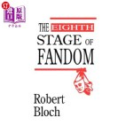 【中商海外直订】The Eighth Stage of Fandom
