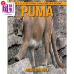 【中商海外直订】Puma! an Educational Children's Book about Puma wit