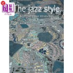【中商海外直订】The Jazz Style: A Comprehensive Introduction