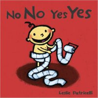 No No Yes Yes (Leslie Patricelli Board Books) 亚马逊相反词畅销书第一名I