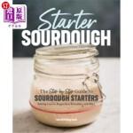 【中商海外直订】Starter Sourdough: The Step-By-Step Guide to Sourdo
