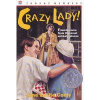 Crazy Lady! 谁知我心(1994年纽伯瑞银奖) ISBN9780064405713