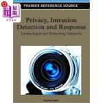 【中商海外直订】Privacy, Intrusion Detection, and Response: Technol